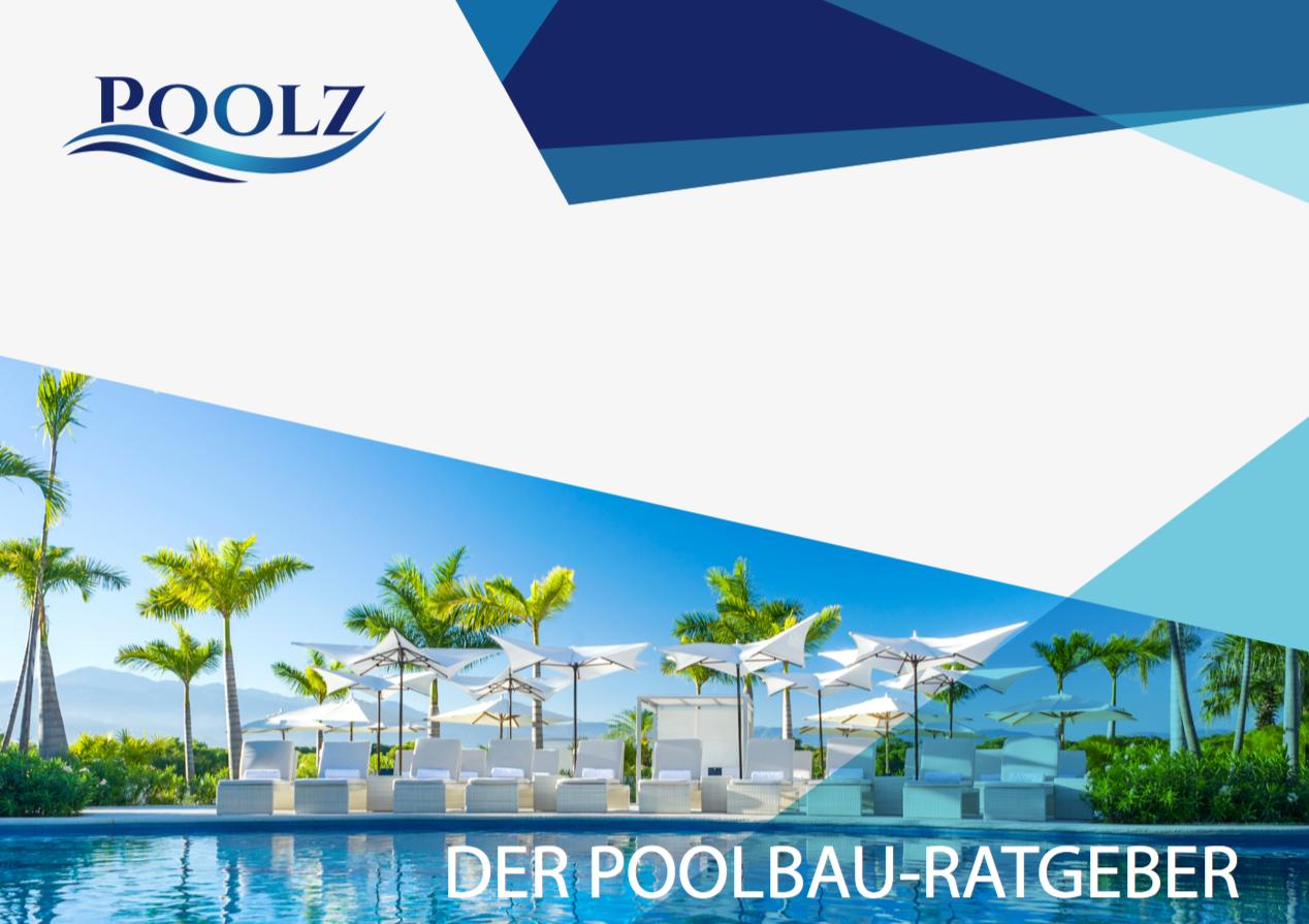 Der Poolbau-Ratgeber